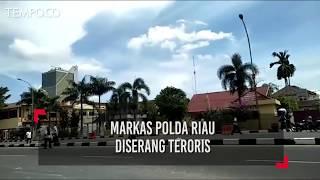 Video Markas Polda Riau Diserang Teroris download MP3, 3GP, MP4, WEBM, AVI, FLV Agustus 2018