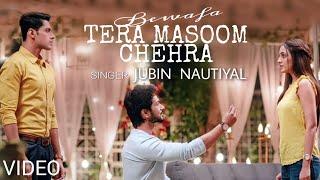 Bewafa Tera Masoom Chehra - Jubin Nautiyal Mp3 Song Download