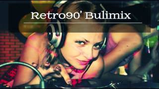 Retro90 bulimix - BringMyMusic Best of! 02:13:25