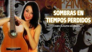 Sombras En Tiempos Perdidos - CAIFANES (Cover Clauzen Villarreal)