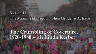 MOOC WHAW2.4x | 17.6 The Crumbling of Coverture, 1920-1980 with Linda Kerber