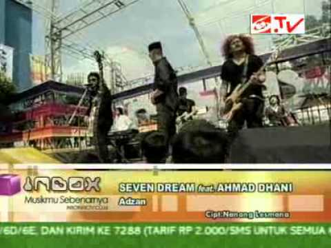 Seven Dream feat Ahmad Dhani - Adzan