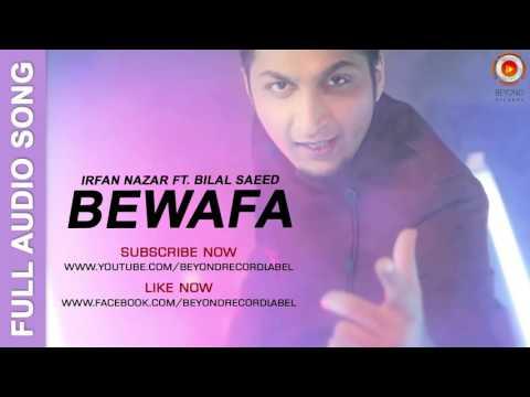 Bewafa | Irfan Nazar feat Bilal Saeed