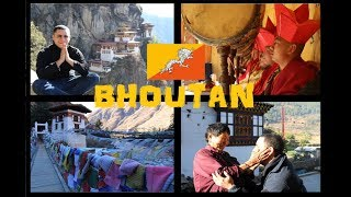 BHOUTAN : PART 1