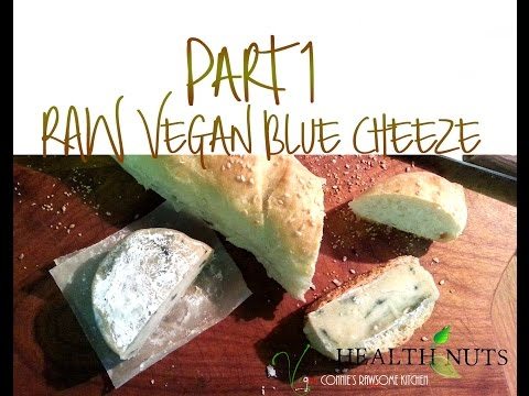 RAW VEGAN gorgonzola BLUE CHEEZE!  PART 1 Best vegan cheese  you will ever taste!