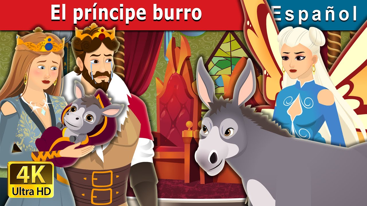 El príncipe burro | The Donkey Prince in Spanish | Spanish Fairy Tales