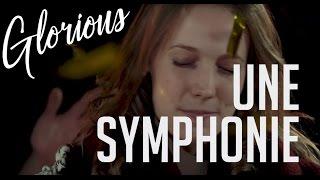 Une Symphonie - GLORIOUS - album : 1000 ÉCHOS