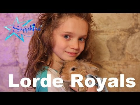 Lorde - Royals by 10 year old Sapphire (UK & USA version)