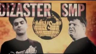 Dizaster vs. SMP