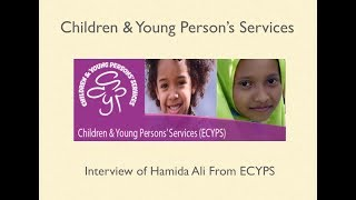 Enfield Children & Young Person's Services - Hamida Ali