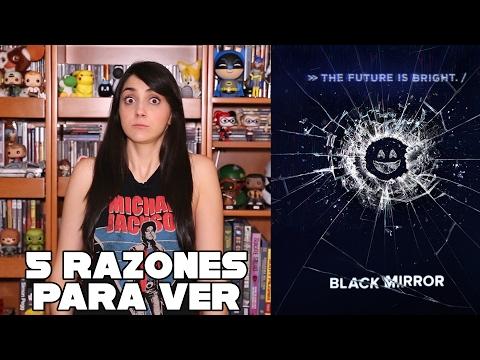 5 razones para ver: Black Mirror // Recomendación
