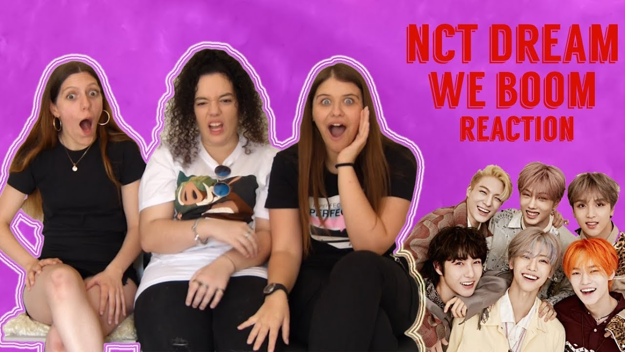 NCT DREAM - We Boom MV Reaction