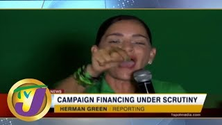 TVJ News: Campaign Financing Under Scrutiny - May 27 2019
