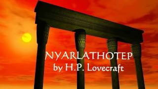 Nyarlathotep by H.P. Lovecraft (Female narration)