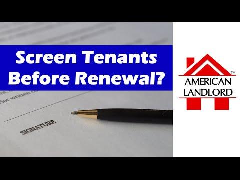 Screen Tenant Before Renewing Lease? | American Landlord