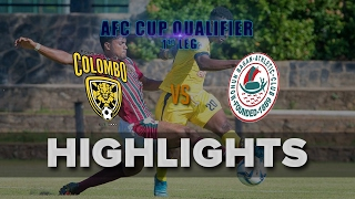 Highlights - Colombo FC v Mohun Bagan - 2017 AFC Cup Qualifier (1st leg)