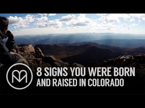 8 Signs You Were Born and Raised in Colorado