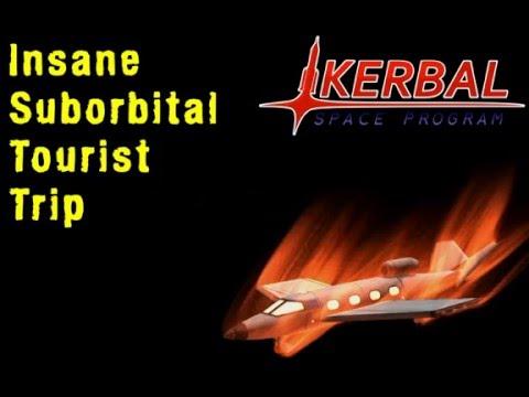 Kerbal Space Program #1: Insane Suborbital Tourist Trip