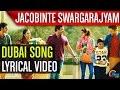 Download Jacobinte Swargarajyam |Dubai Lyric |Nivin Pauly, Vineeth Sreenivasan,Shaan Rahman |Official | MP3 song and Music Video