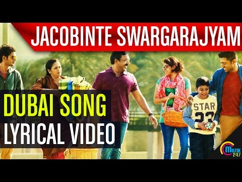 Jacobinte Swargarajyam |Dubai Lyric Video|Nivin Pauly, Vineeth Sreenivasan,Shaan Rahman |Official |