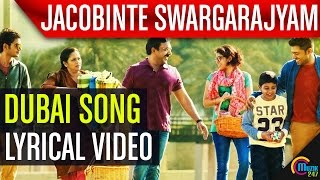 Download Hindi Video Songs - Jacobinte Swargarajyam |Dubai Lyric Video|Nivin Pauly, Vineeth Sreenivasan,Shaan Rahman |Official |