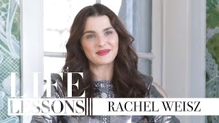 Life Lessons with Rachel Weisz