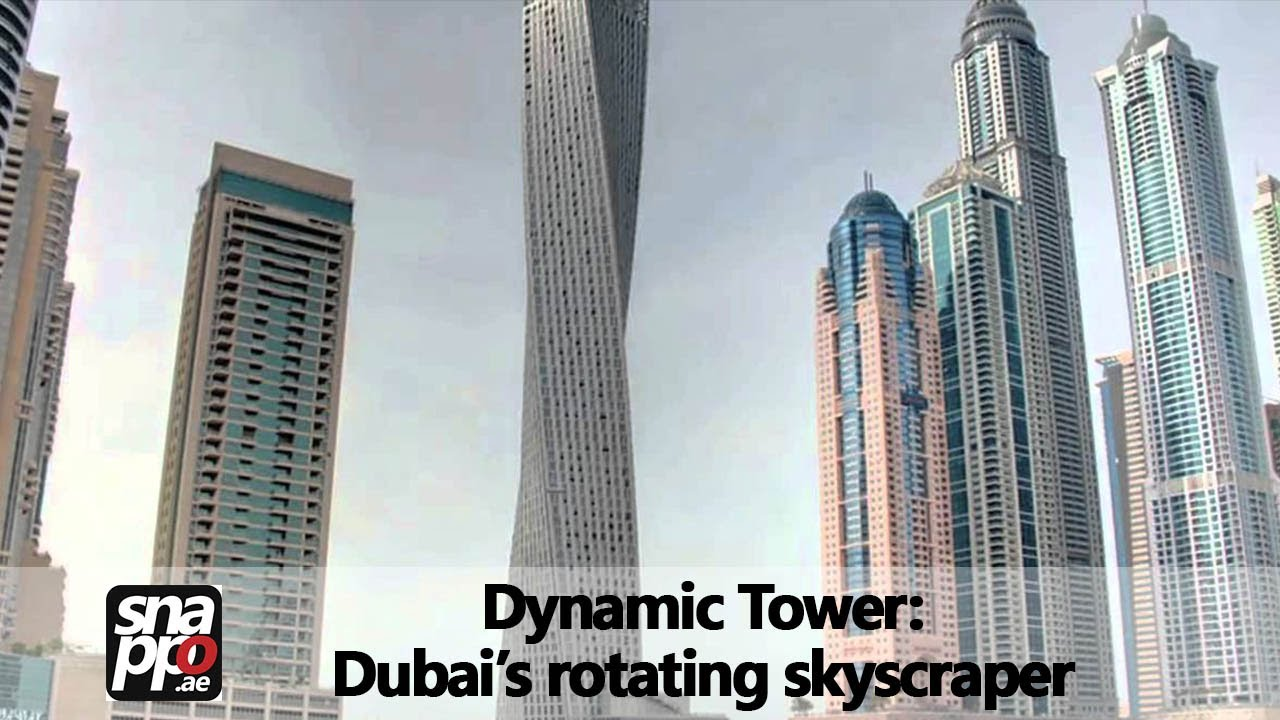 Snappo Presents Dubai39s Dynamic Tower The World39s First