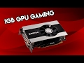 Can You Play Modern Games on a 1GB Graphics Card?