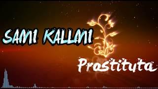 Sami Kallmi - Prostituta