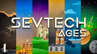 SevTech: Ages EP1 Age Zero Progression