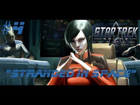 "Star Trek Online | Part 4 | ""Stranded in Space"""