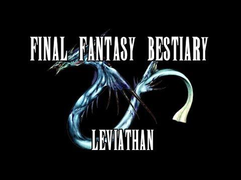 Final Fantasy Bestiary: Leviathan