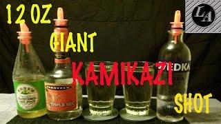 Giant Kamikaze Shot! - Lethal Alcoholics