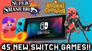 45 New Upcoming Nintendo Switch games of 2018 With Confirmed Release Date & Unannounced 2019!!