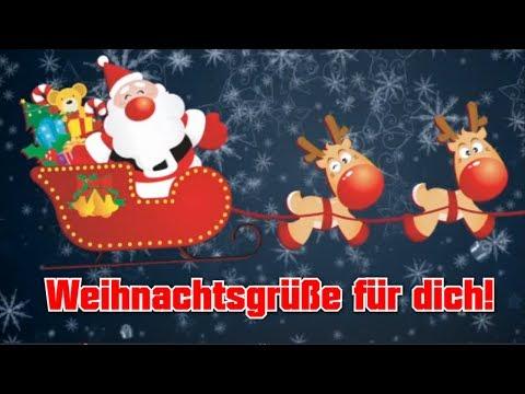 Weihnachtsgrüße Für.Weihnachtsgrüße Für Dich Adventsgrüße Lustig Whatsapp Video Kostenlos Lustige Weihnachten 2017