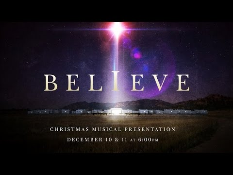 Believe - Christmas Musical 2016