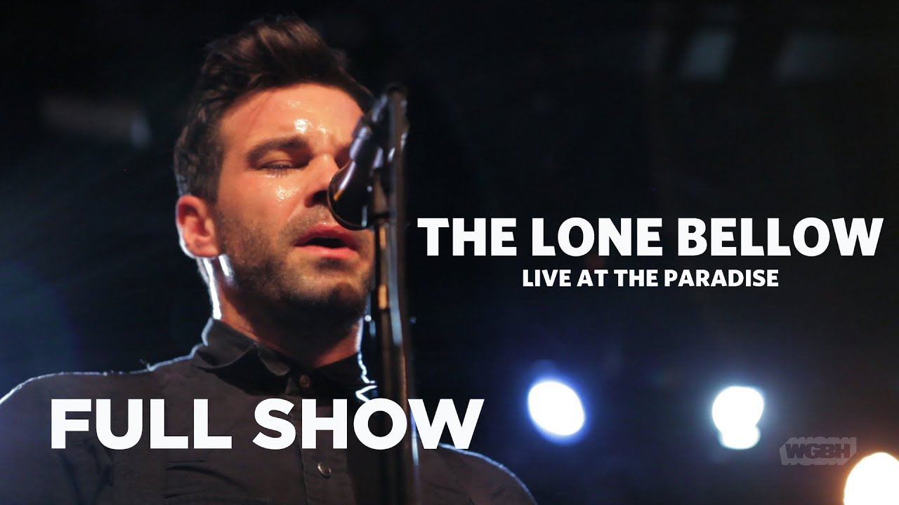 The Lone Bellow – Live at The Paradise (Full Show)