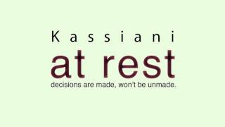 Kassiani - At Rest (decisions are made, won