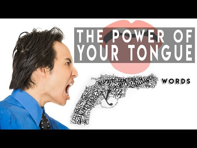 You Will Think an Extra time after Watching This    The Incredible Power of Your Tongue