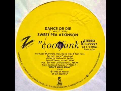 Sweet Pea Atkinson - Dance Or Die (12