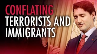 Candice Malcolm: Trudeau conflates terrorists with immigrants