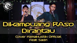 Download Lagu DIKAMPUANG RASO DIRANTAU - RONI PARAU ( COVER KEMAKUSTIK OFFICIAL ) mp3