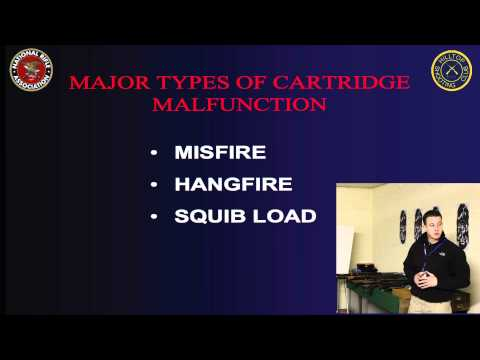 Ammunition Malfunction -  Misfire, Hangfire and Squib Load - NRA Basic Rifle Course