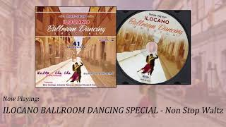 Ilocano Ballroom Dancing Special Non Stop Waltz.mp3