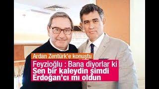 Metin Feyzioğlu Ardan ZENTÜRK'e konuştu... Sesli Makale