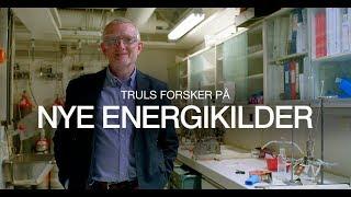 Truls forsker på nye energikilder