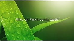 Parkinson video1_2014, Mikä on Parkinsonin tauti?