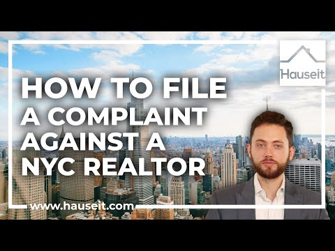 How to File a Complaint Against a Real Estate Agent in NYC