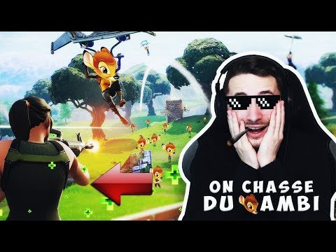 FORTNITE ► ON PART A LA CHASSE AUX BAMBIS SUR FORTNITE !