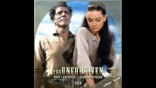 "●{Dimitri Tiomkin}● ""The Unforgiven"" * ♫ ♭ ♪ * ((( Suite ))) * ♫ ♭ ♪ *.wmv"